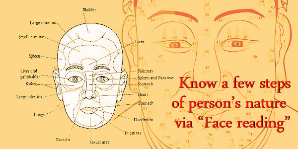 Know a few steps of person's nature via Face reading