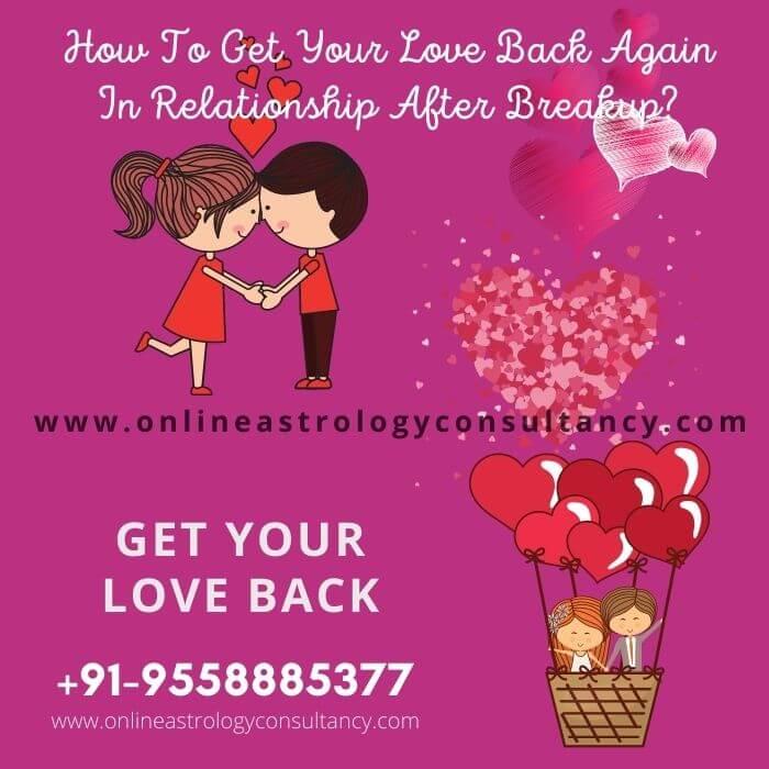 Get Your Love Back By Astrologer Devendra Shastri