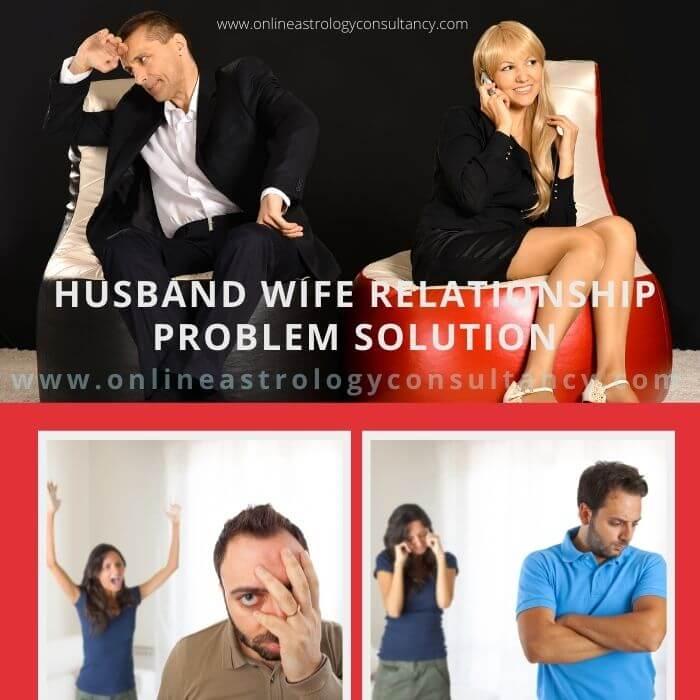 Husband Wife Dispute Relationship Problem Solution